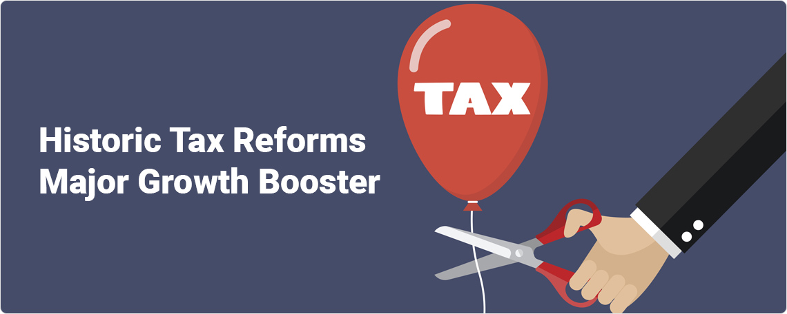 Historic tax reforms - Major growth booster